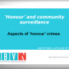 'Honour' and Community Surveillance